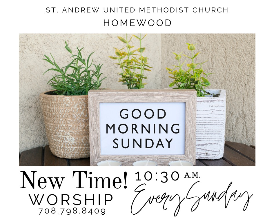 Effective June 7, 2020, New Worship Service Time 10:30 A.M.